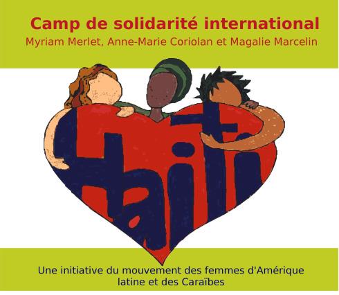 Camp de solidarité international Myriam Merlet, Anne-Marie Coriolan et Magalie Marcelin