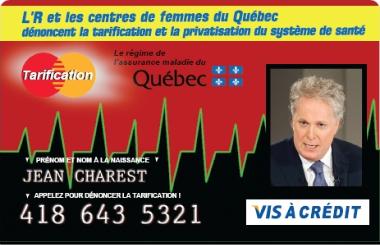 L'R et les centres de femmes du Québec dénoncent la tarification et la privatisation du système de santé