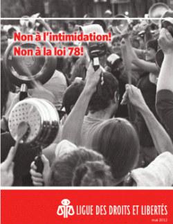Non à l'intimidation! Non à la loi 78!