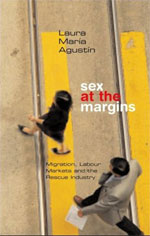 Sex at the Margins: Migration, Labor Markets and the Rescue Industry