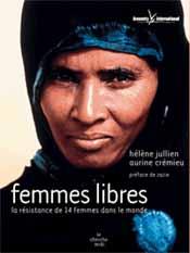 Femmes libres, la résistance de 14 femmes dans le monde