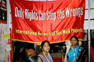 Only RIGHTS can stop the WRONGS. International Network of Sex Work Projects, Bangkok, juillet 2004